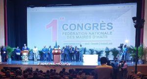 Haiti: Ouverture du 1er Congrès National des Maires et Mairesses de la République