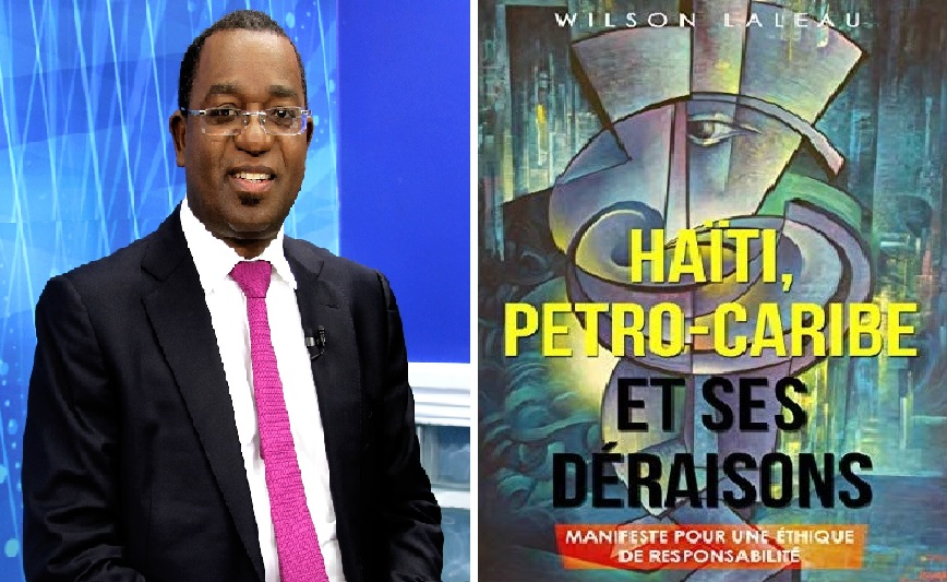 Haiti: Le Professeur Wilson Laleau publie son ouvrage «HAITI, PETRO-CARIBE ET SES DÉRAISONS»